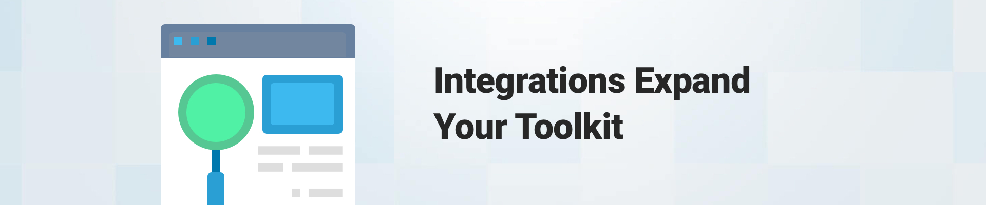 integrations expand your toolkit